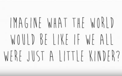 Imagine What The World Would Be Like If We Were All A Little Kinder
